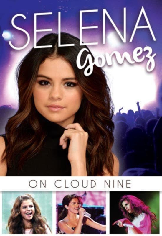 Selena Gomez: On Cloud Nine