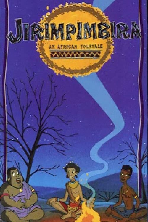 Jirimpimbira: An African Folk Tale