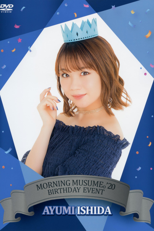 Morning Musume.'20 Ishida Ayumi Birthday Event