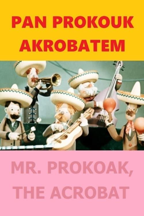 Pan Prokouk akrobatem