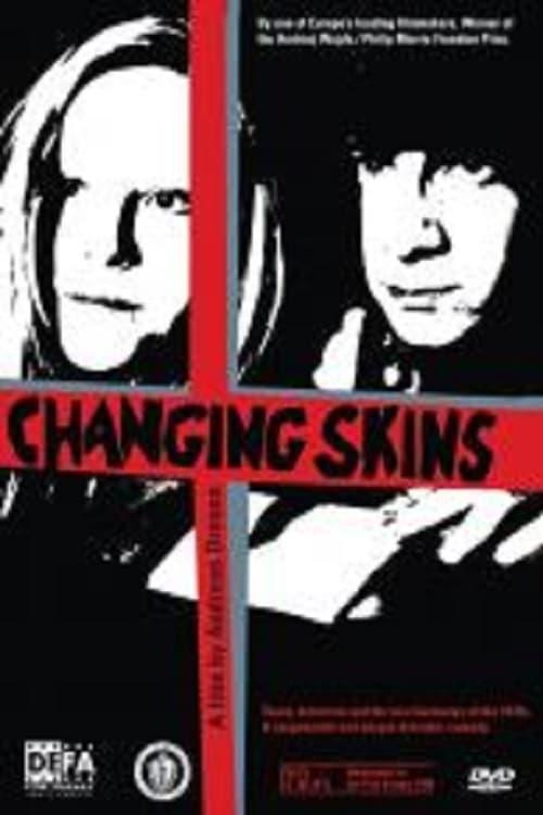 Changing Skins