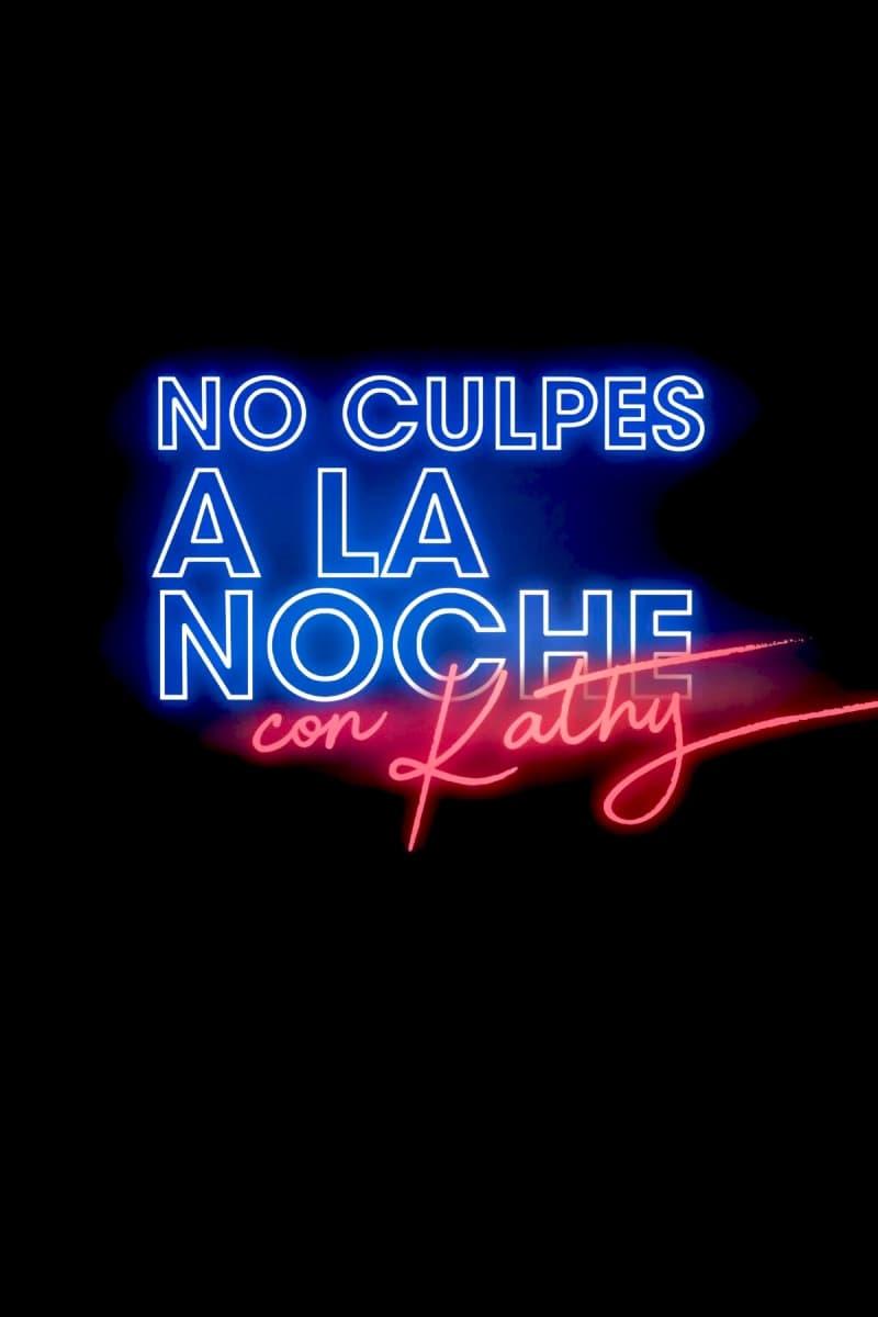 No culpes a la noche