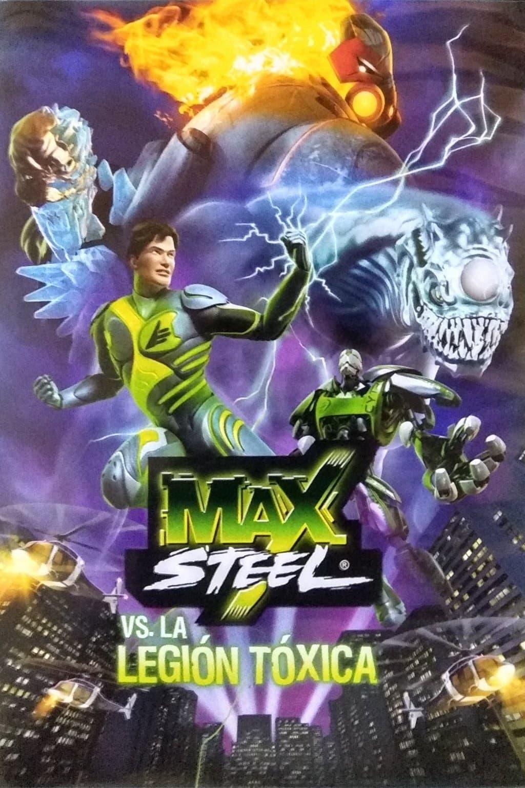 Max Steel vs The Toxic Legion