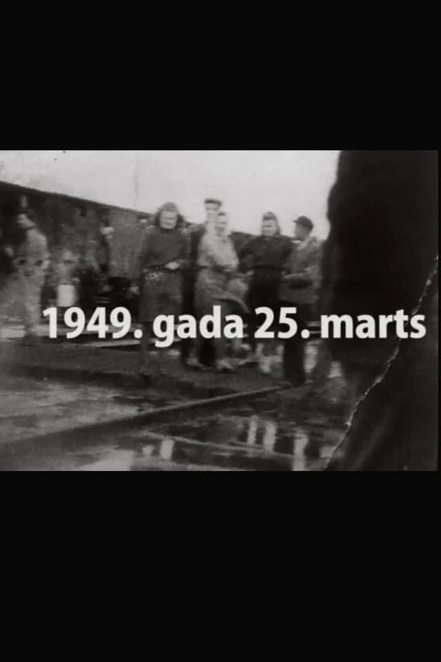 Tālā zeme Sibīrija. Kāpēc 1949.gada 25.marts?