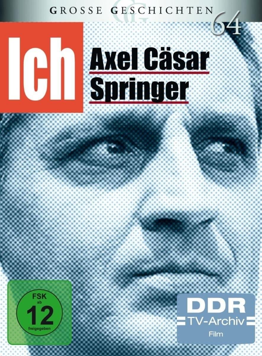 Ich-Axel Cäsar Springer