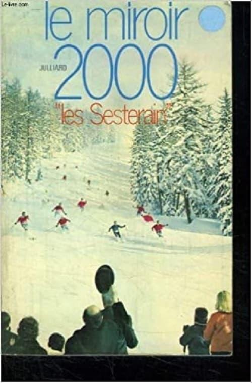 Les Sesterain ou le miroir 2000
