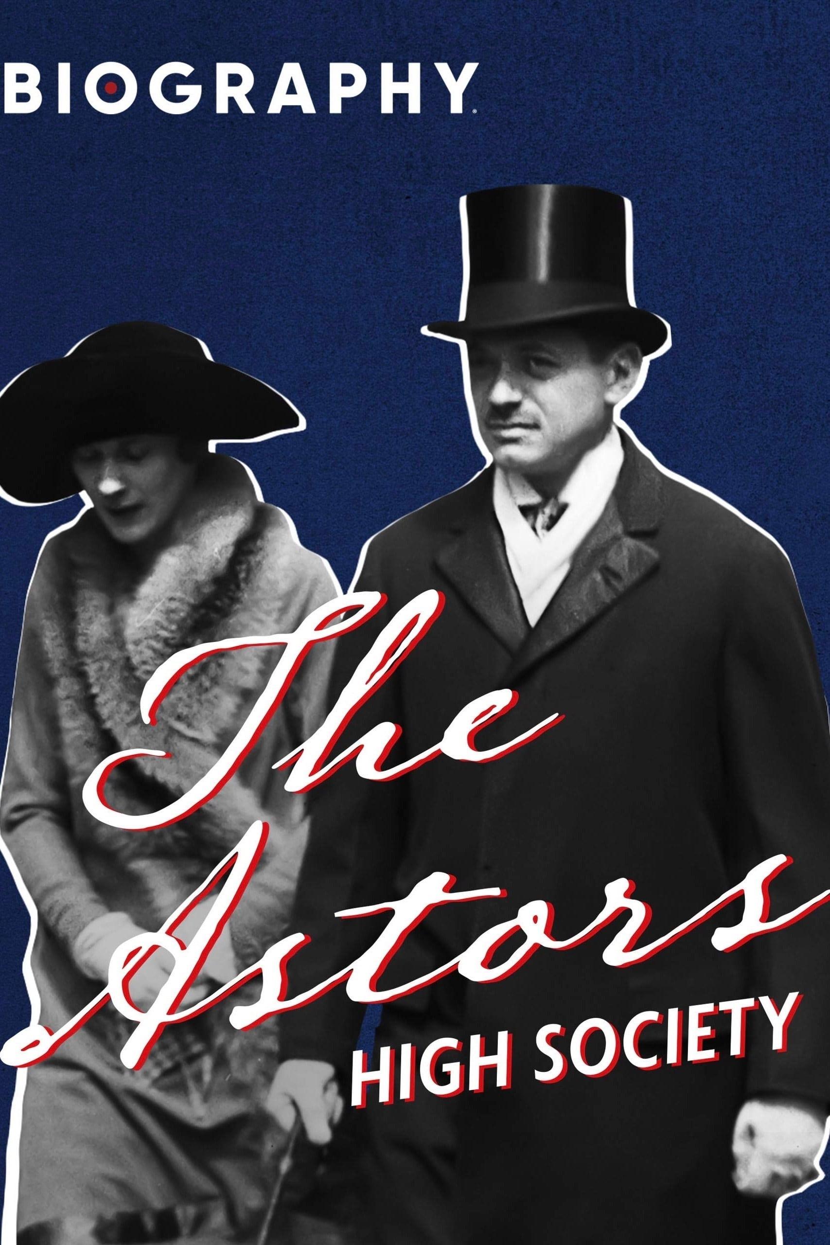 The Astors: High Society