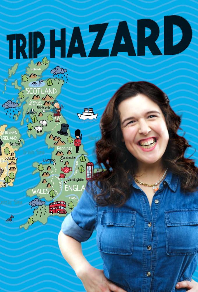 Trip Hazard: My Great British Adventure