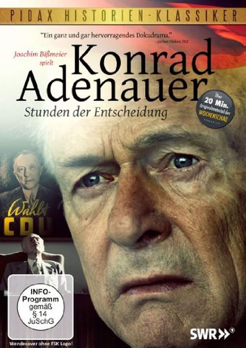 Konrad Adenauer - Hours of Decision