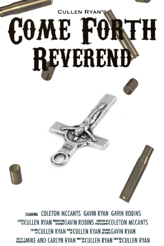 Come Forth Reverend