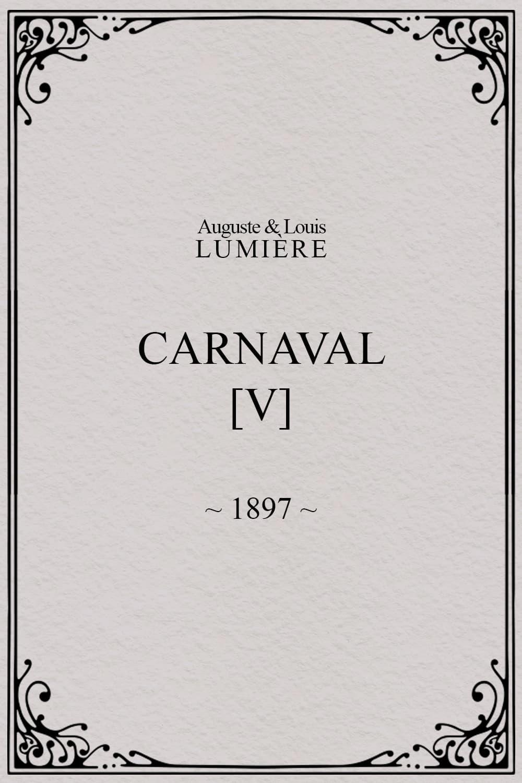 Carnaval, [V]