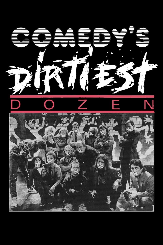 Comedy's Dirtiest Dozen