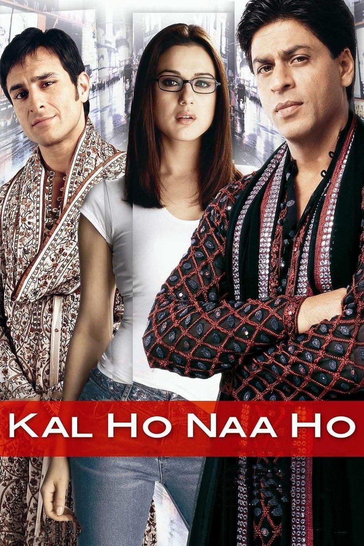 Kal Ho Naa Ho - Indian Love Story