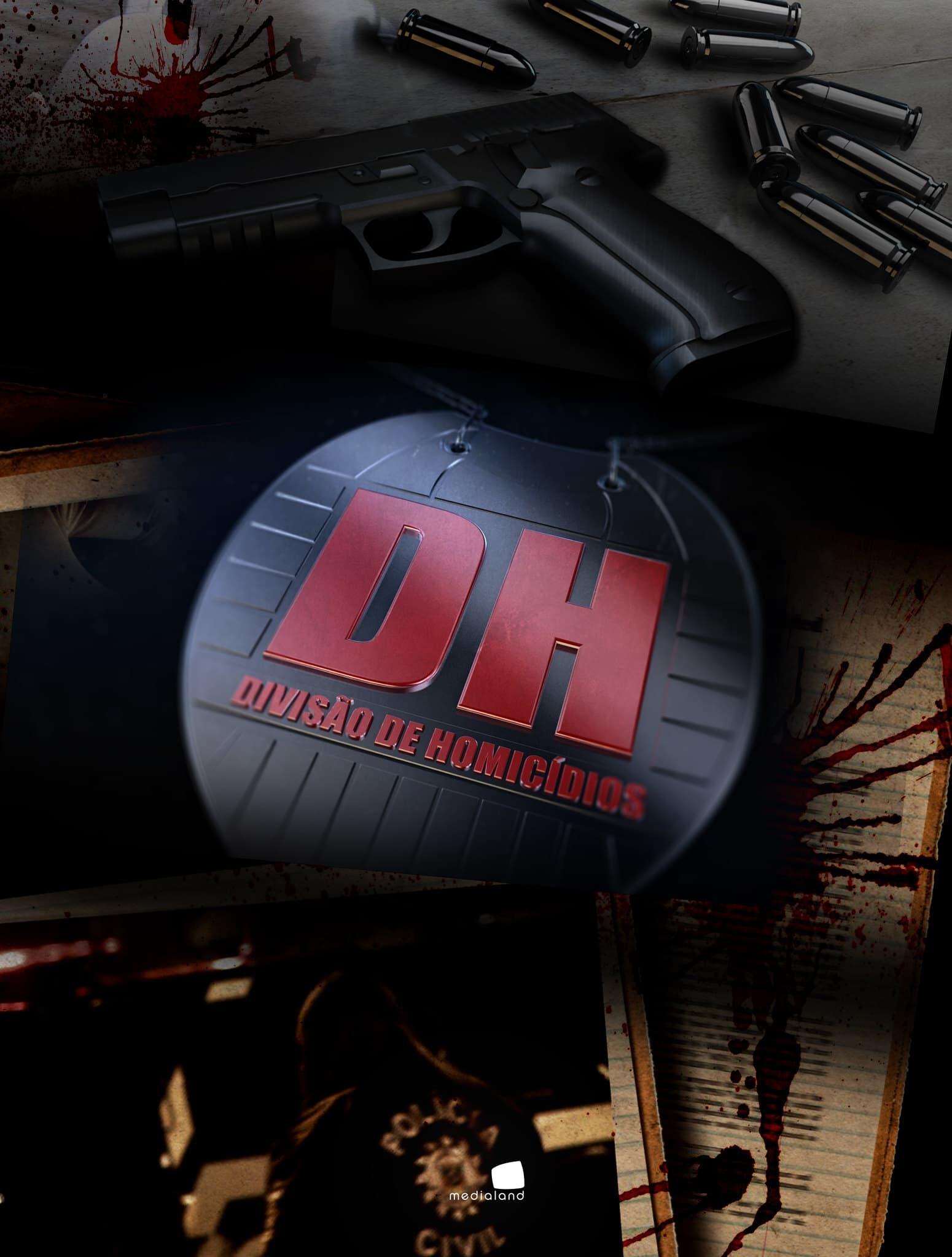 DH - Divisão de Homicídios