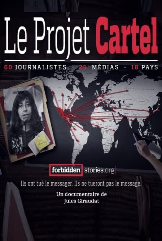 Projet Cartels : les multinationales de la drogue