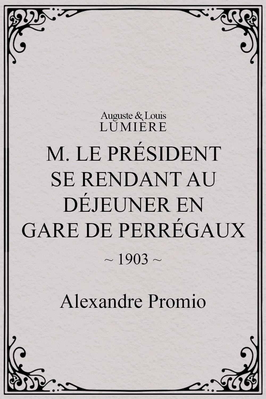 M. le président se rend au déjeuner en gare de Perrégaux