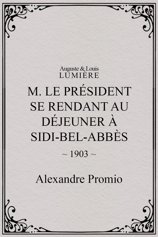 M. le président se rendant au déjeuner à Sidi-Bel-Abbès