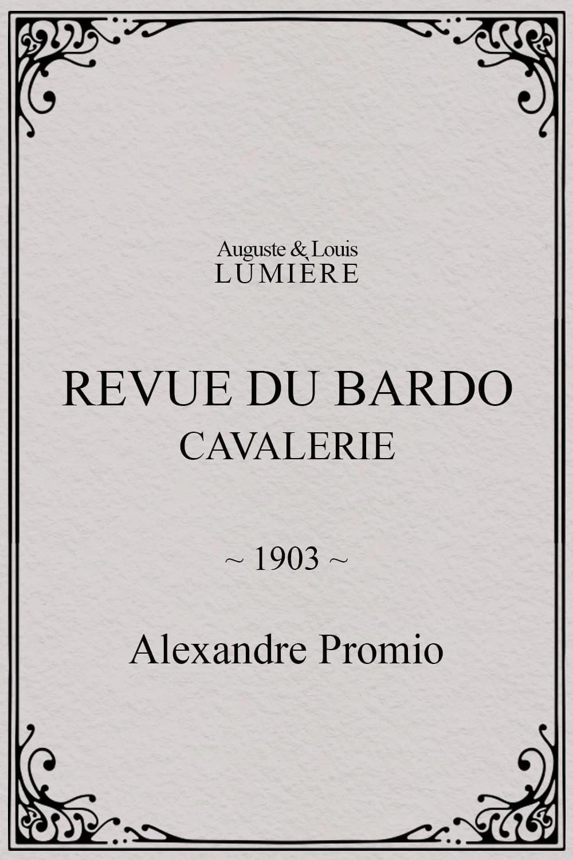 Revue du Bardo : cavalerie
