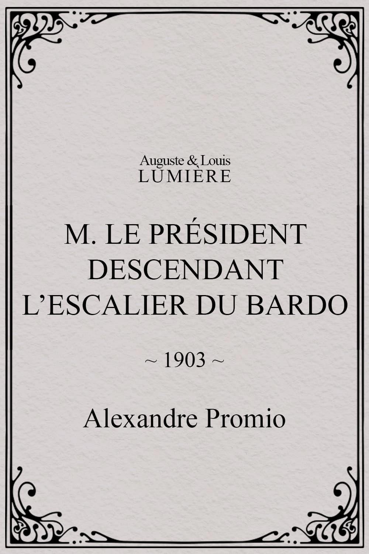 M. le président descendant l'escalier du Bardo