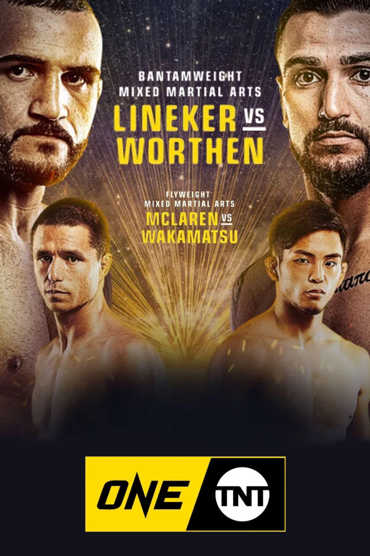 ONE on TNT 3: Lineker vs. Worthen