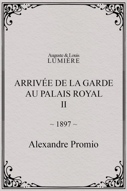 Arrivée de la garde au palais royal, II