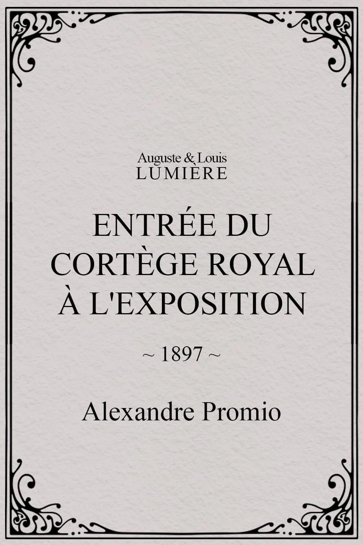 Entrée du cortège royal à l'Exposition