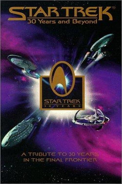 Star Trek : 30 Years and Beyond