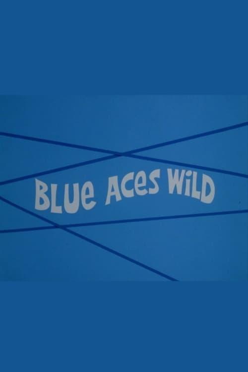 Blue Aces Wild