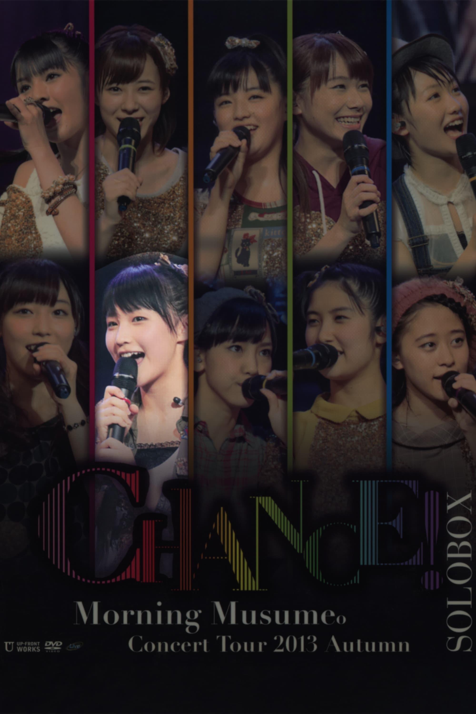 Morning Musume. 2013 Autumn Solo Sayashi Riho ~CHANCE!~