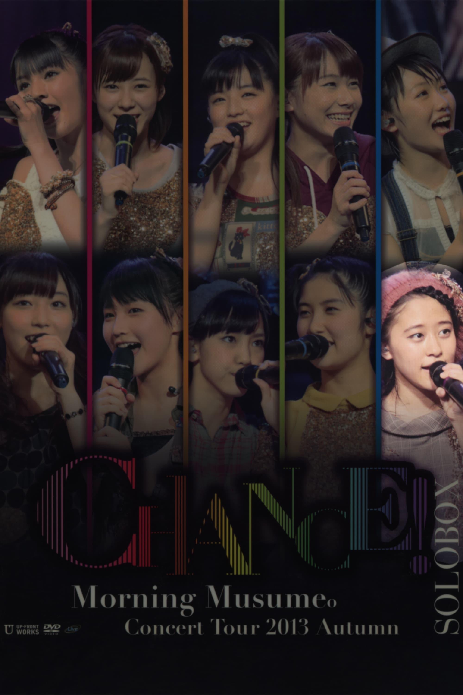 Morning Musume. 2013 Autumn Solo Oda Sakura ~CHANCE!~