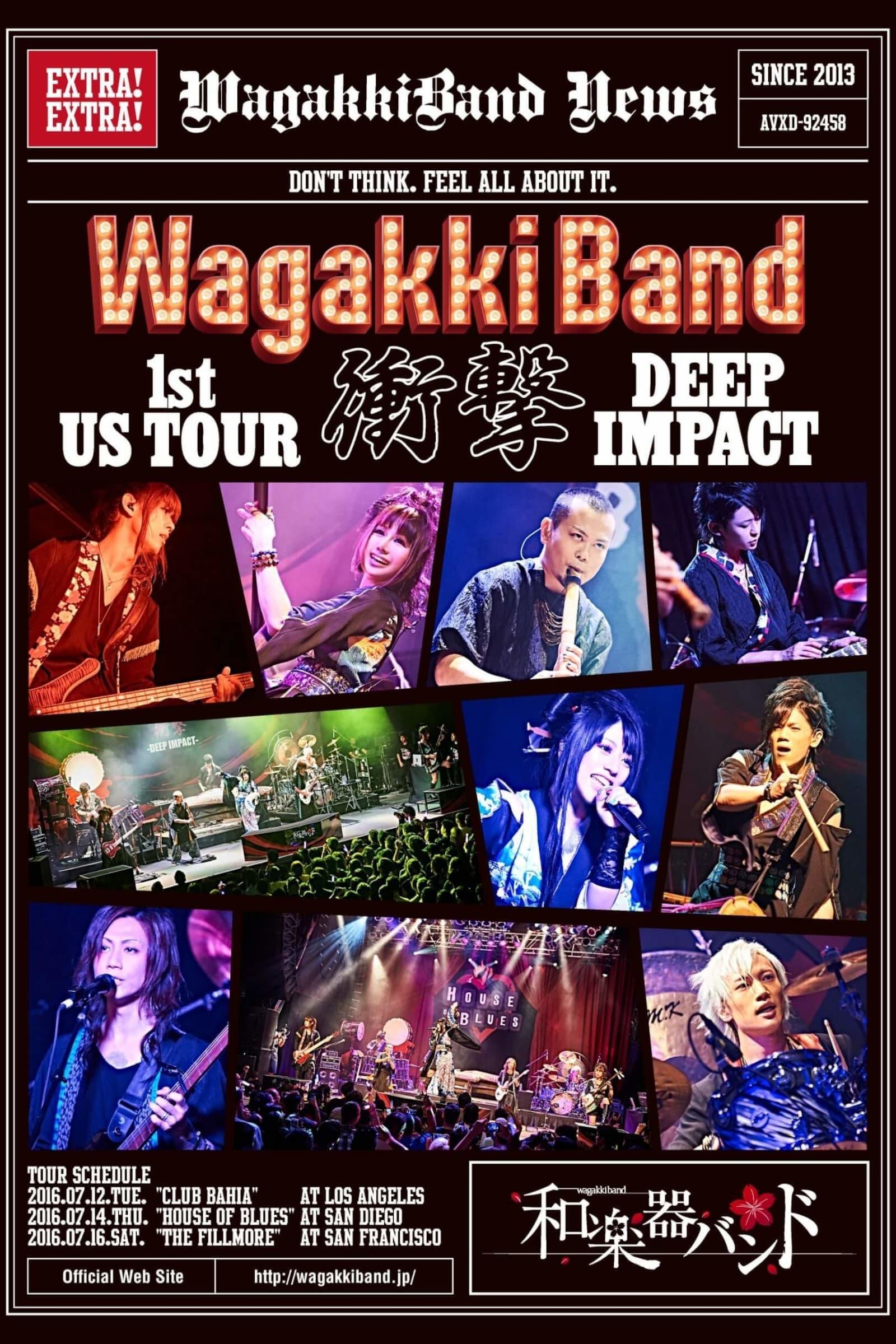 WagakkiBand 1st US Tour Shogeki -DEEP IMPACT-