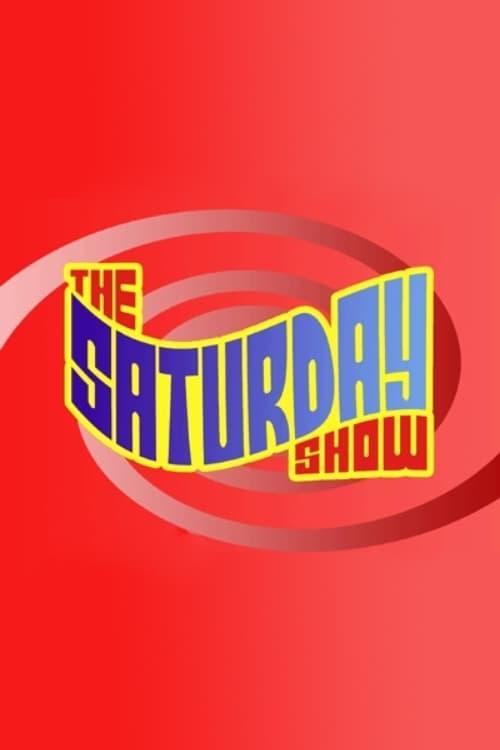 The Saturday Show