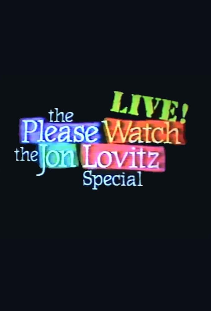 The Please Watch the Jon Lovitz Special