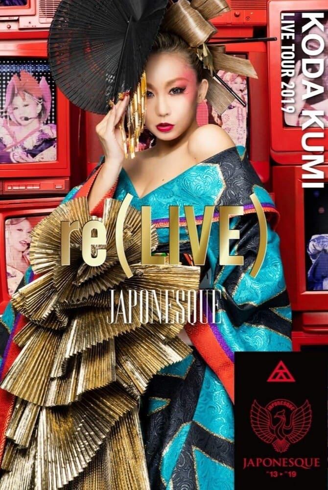 Koda Kumi  : Live Tour 2019 re(Live) - Japonesque