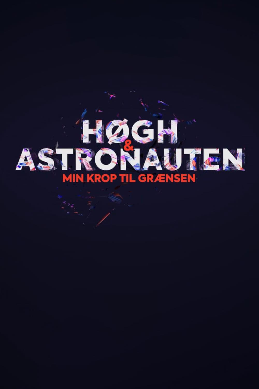 Høgh og astronauten - min krop til grænsen