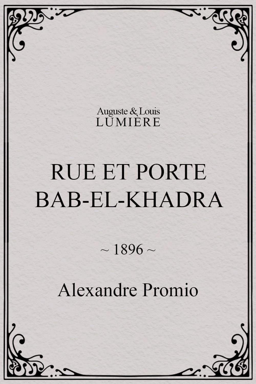 Rue et porte Bab-el-Khadra
