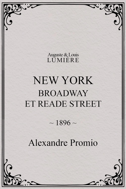 New York, Broadway et Reade Street