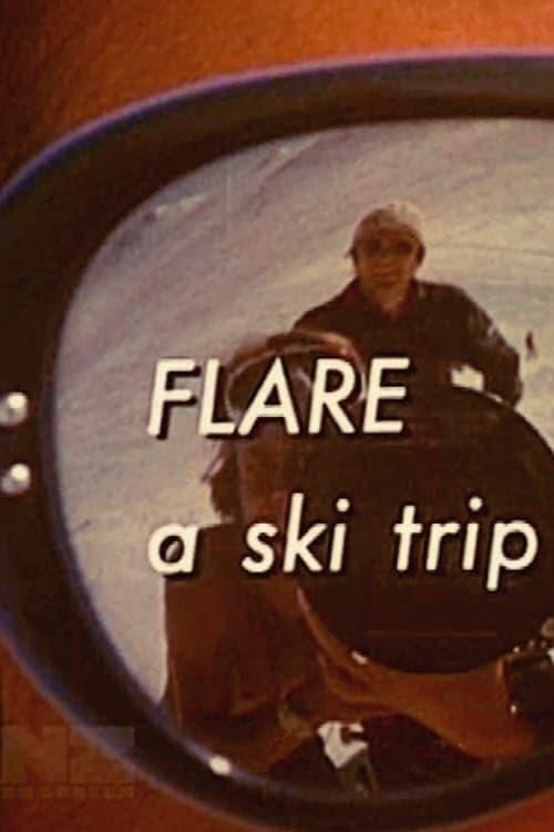 Flare - A Ski Trip