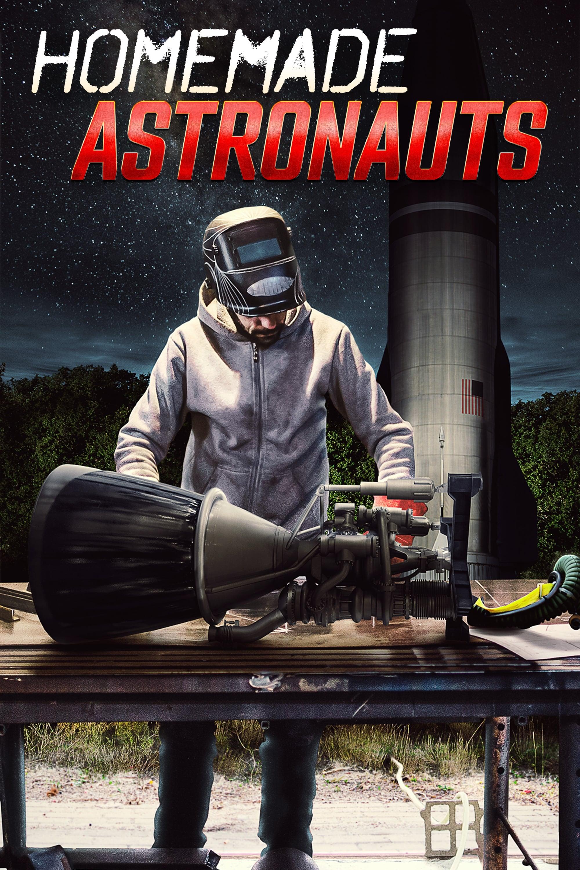 Homemade Astronauts