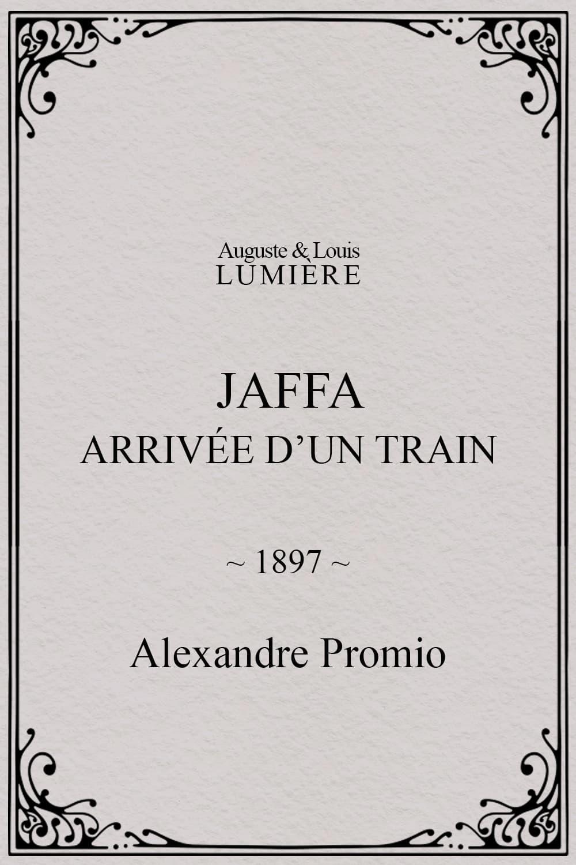 Jaffa : arrivée d'un train