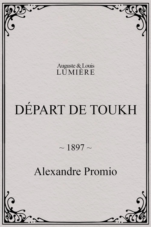 Départ de Toukh