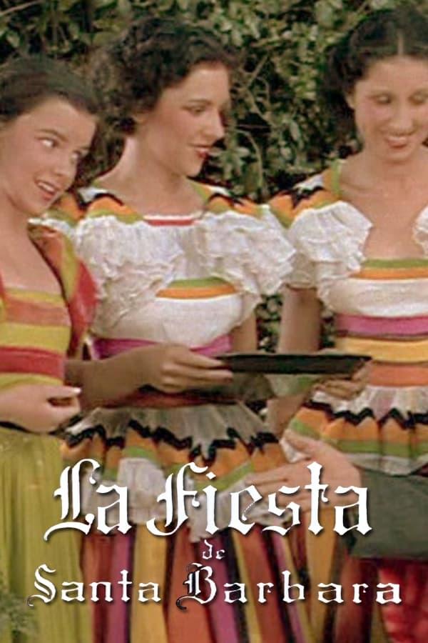 La Fiesta de Santa Barbara