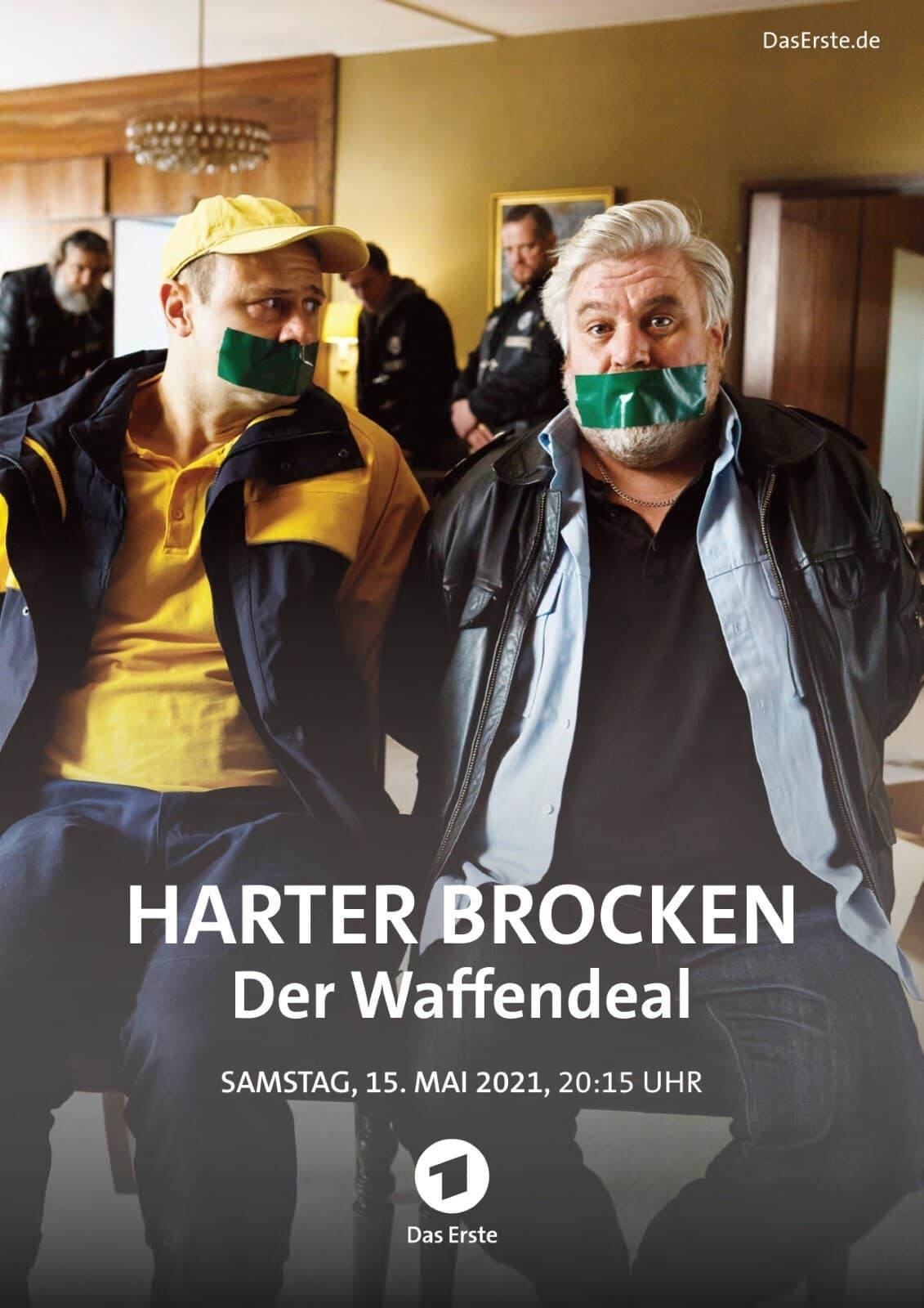 Harter Brocken - Der Waffendeal
