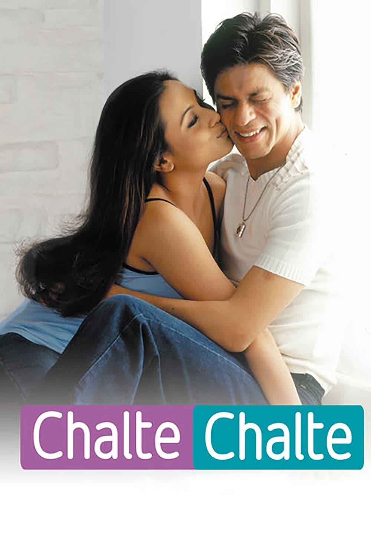 Chalte Chalte - Wohin das Schicksal uns führt