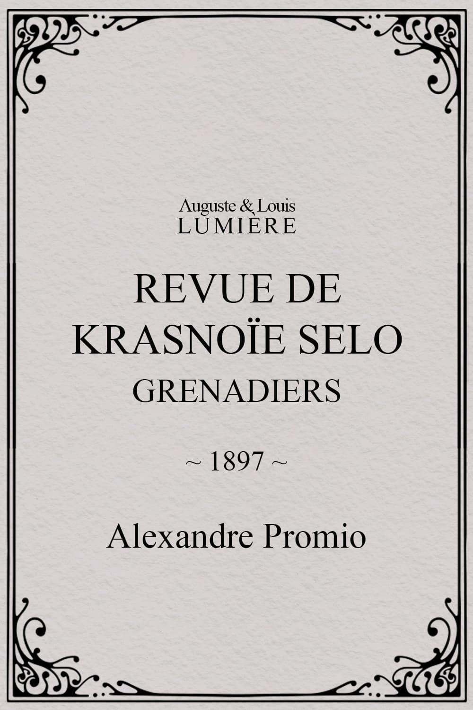 Revue de Krasnoïe Selo : grenadiers