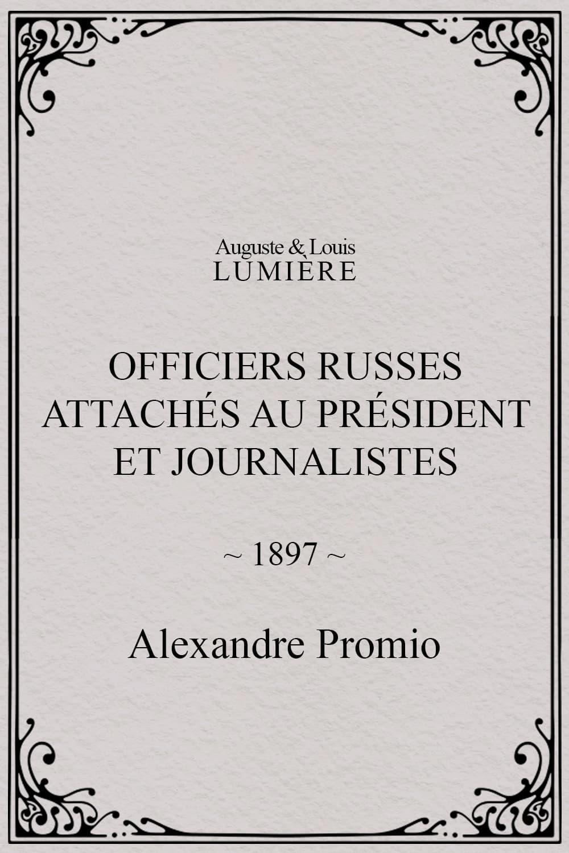 Officiers russes attachés au président et journalistes
