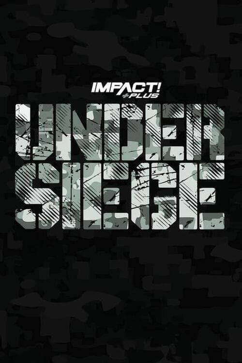 IMPACT Wrestling: Under Siege