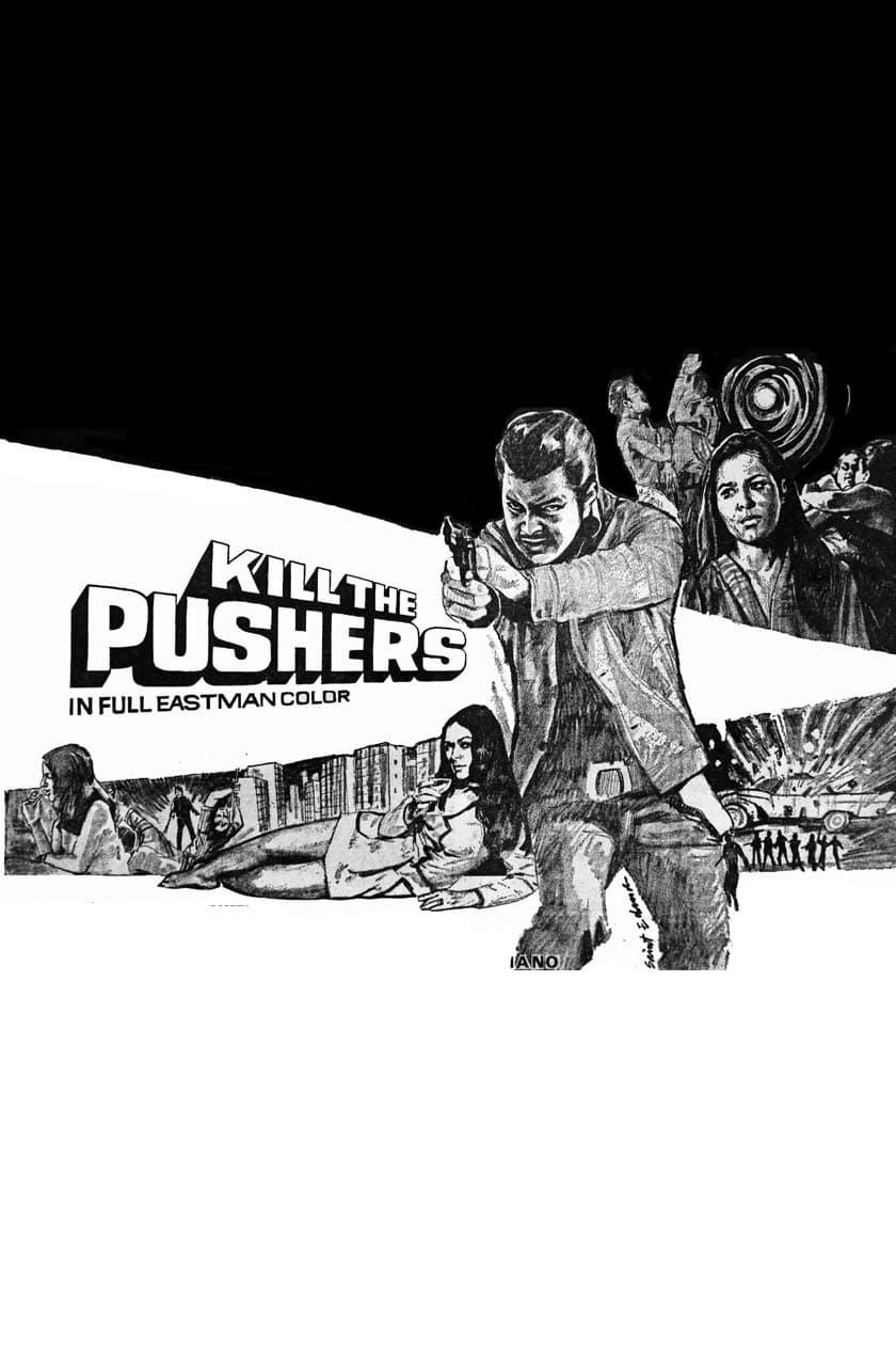 Kill the Pushers
