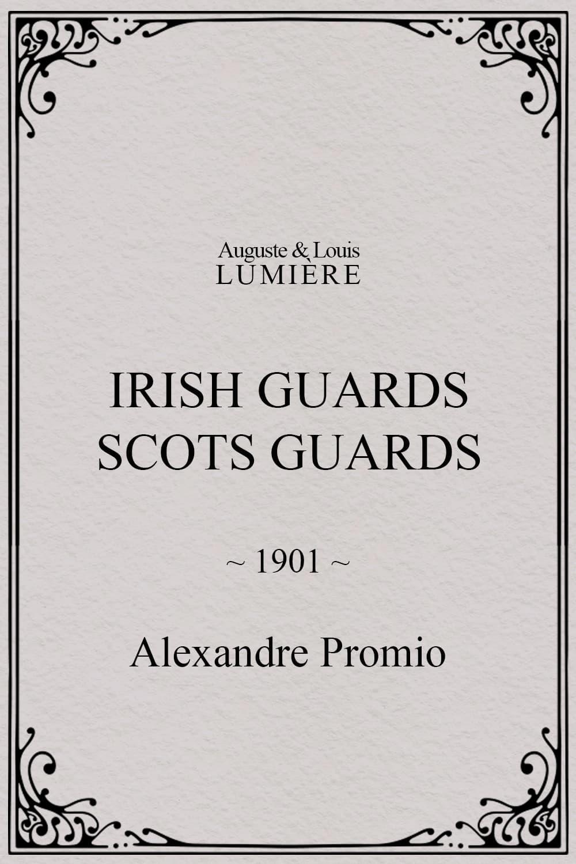 Irish Guards. Scots Guards