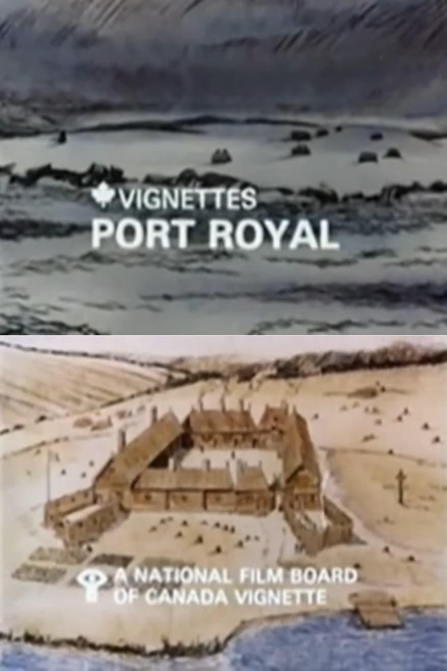Canada Vignettes: Port Royal